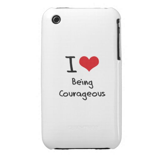 I love Being Courageous iPhone 3 Case-Mate Cases