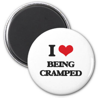 I love Being Cramped Magnet