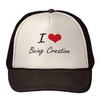 I love Being Creative Artistic Design Cap