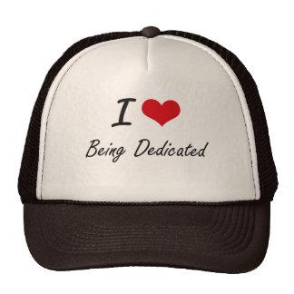I Love Being Dedicated Artistic Design Cap