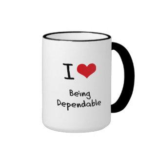 I Love Being Dependable Mug