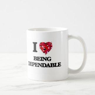 I Love Being Dependable Basic White Mug