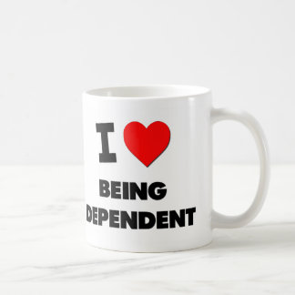 I Love Being Dependent Mug