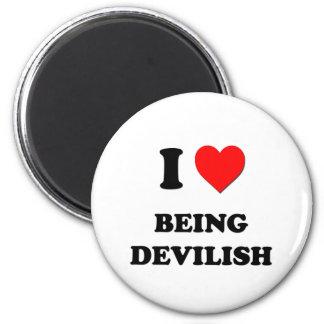I Love Being Devilish Magnets