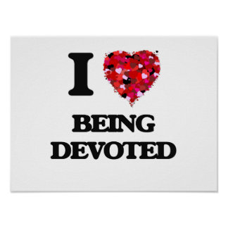 I Love Being Devoted Poster