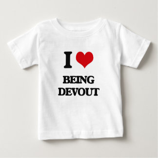 I Love Being Devout T-shirts