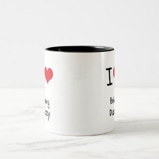 I Love Being Dizzy Two-Tone Coffee Mug