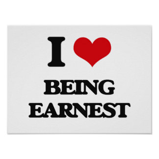 I love Being Earnest Poster