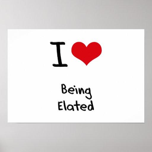 I love Being Elated Print