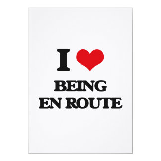 I love Being En Route 13 Cm X 18 Cm Invitation Card