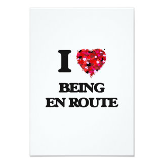 I love Being En Route 9 Cm X 13 Cm Invitation Card