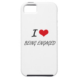 I love Being Engaged Artistic Design iPhone 5 Cases