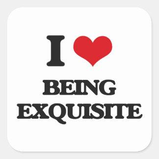 I love Being Exquisite Square Sticker