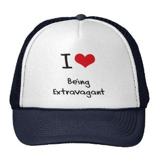 I love Being Extravagant Trucker Hats