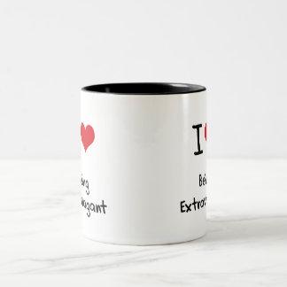 I love Being Extravagant Coffee Mugs