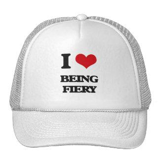 I Love Being Fiery Trucker Hat