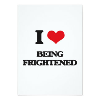 "I Love Being Frightened 5"" X 7"" Invitation Card"
