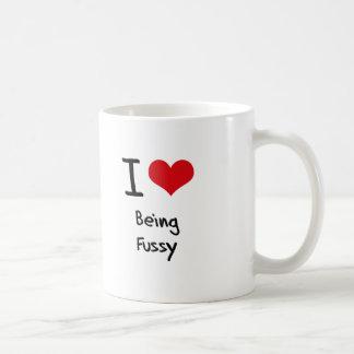 I Love Being Fussy Mug
