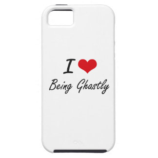 I Love Being Ghastly Artistic Design iPhone 5 Cover