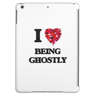 I Love Being Ghostly