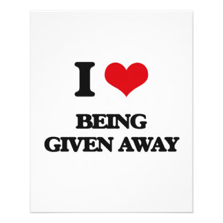 I Love Being Given Away 11.5 Cm X 14 Cm Flyer
