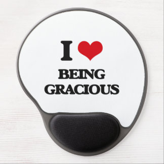 I Love Being Gracious Gel Mouse Pads