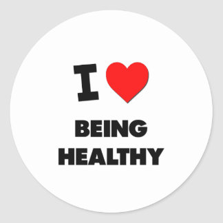 I Love Being Healthy Round Stickers