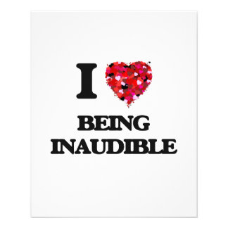 I Love Being Inaudible 11.5 Cm X 14 Cm Flyer