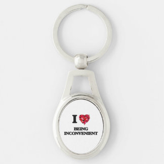 I Love Being Inconvenient Silver-Colored Oval Key Ring