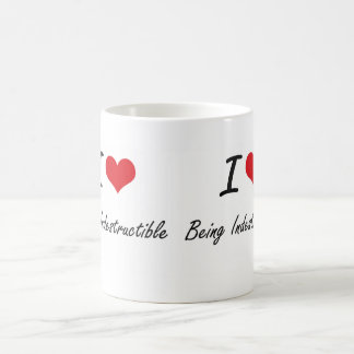 I Love Being Indestructible Artistic Design Basic White Mug