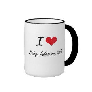 I Love Being Indestructible Artistic Design Ringer Mug