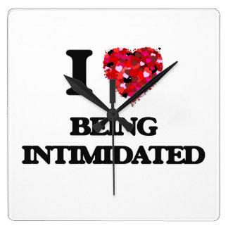 I Love Being Intimidated Wallclock