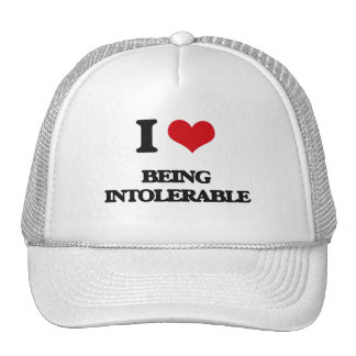 I Love Being Intolerable Mesh Hats