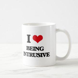 I Love Being Intrusive Coffee Mugs