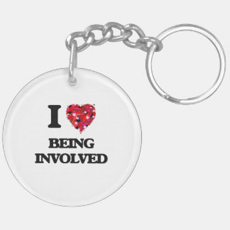 I Love Being Involved Double-Sided Round Acrylic Key Ring