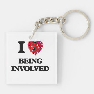 I Love Being Involved Double-Sided Square Acrylic Key Ring