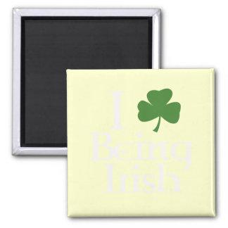 I Love Being Irish white Fridge Magnet