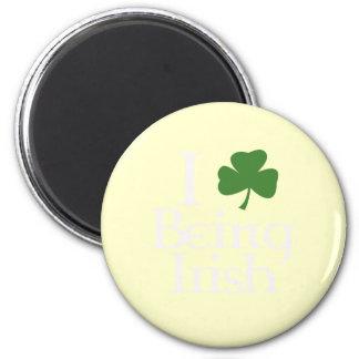I Love Being Irish white Fridge Magnets
