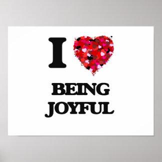 I Love Being Joyful Poster