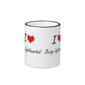 I Love Being Lighthearted Artistic Design Ringer Mug