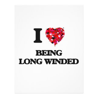 I Love Being Long Winded 21.5 Cm X 28 Cm Flyer