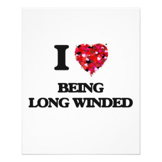I Love Being Long Winded 11.5 Cm X 14 Cm Flyer