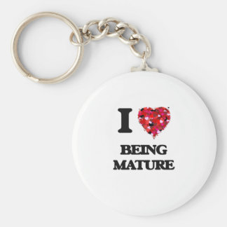 I Love Being Mature Basic Round Button Key Ring