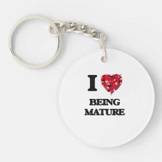 I Love Being Mature Single-Sided Round Acrylic Key Ring