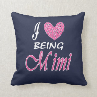 I love being MiMi Cushion