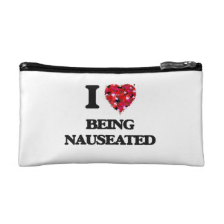 I Love Being Nauseated Cosmetic Bag