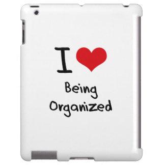 I love Being Organized