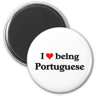 I love being Portuguese Magnet