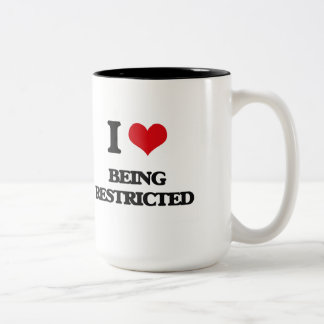 I Love Being Restricted Mugs