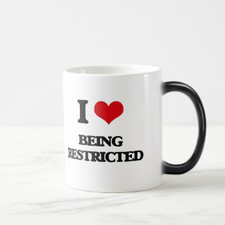 I Love Being Restricted Coffee Mug